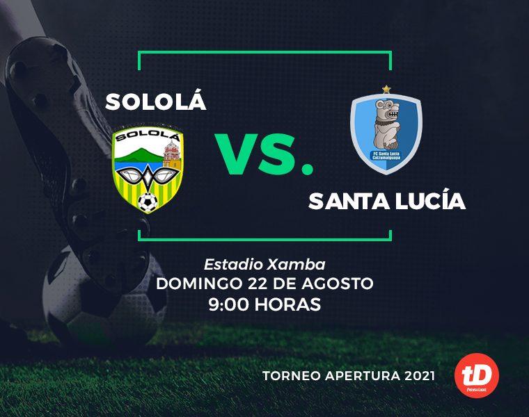 EN VIVO    Sololá FC vs Santa Lucía Cotzumalguapa - Prensa Libre